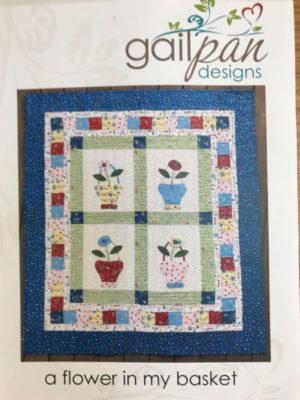 Gail Pan A Flower in My Basket Quilt Pattern