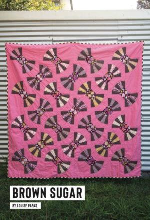 Jen Kingwell Designs Brown Sugar Quilt Pattern by Louise Papas