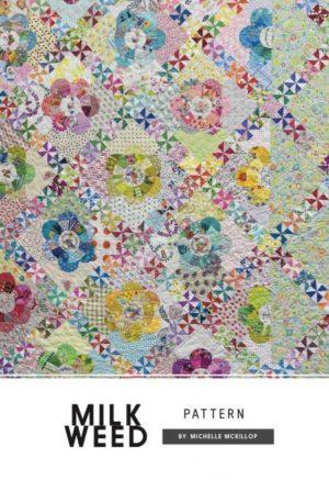 Michelle McKillop Milk Weed Quilt Pattern