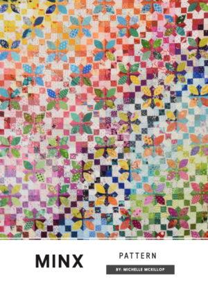 Minx Quilt Pattern By Michelle McKillop